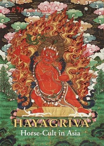 Hayagriva: Horse Cult In Asia por Robert H. Van Gulik