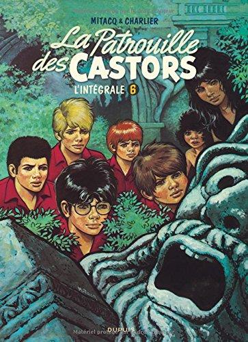 La patrouille des castors - L'Intégrale - tome 6 - La patrouille des Castors 6 (intégrale) 1978-1983