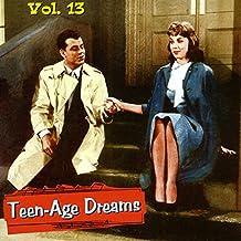 Teenage Dreams V13