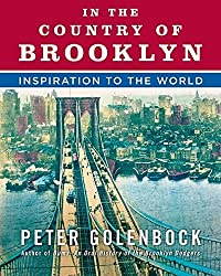 In the Country of Brooklyn: Inspiration to the World by Peter Golenbock (2008-10-14)