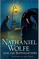 Nathaniel Wolfe and the Bodysnatchers Paperback