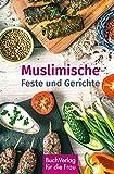 Muslimische Feste und Gerichte (Minibibliothek)