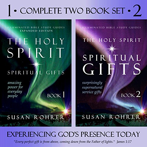 The Holy Spirit - Spiritual Gifts: Two Book Set: Experiencing God's Presence Today (Illuminated Bible Study Guides 3)