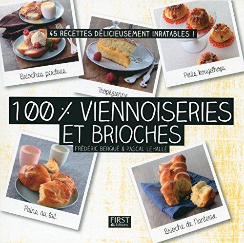 100 % viennoiseries et brioches par Pascal LEHALLE