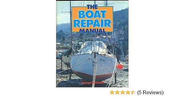 the boat repair manual amazon co uk george buchanan 9780668061674 rh amazon co uk George Buchanan Gainesville FL George Buchanan MD