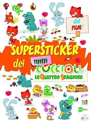 Super stickers dei Mini Cuccioli. Con adesivi