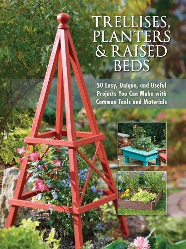 Trellises, Planters & Raised Beds (English Edition)