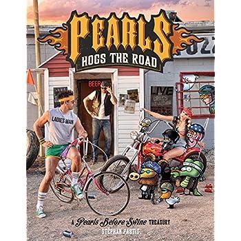Pearls Hogs the Road : A Pearls Before Swine Treasury