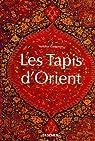Les Tapis d'Orient par Gantzhorn