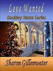 Love Wanted, A Christmas Novella (Buckley, Texas Series Book 4)