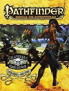 Calaveras Y Grilletes 2. Saqueadores Del Mar Febril (Pathfinder)