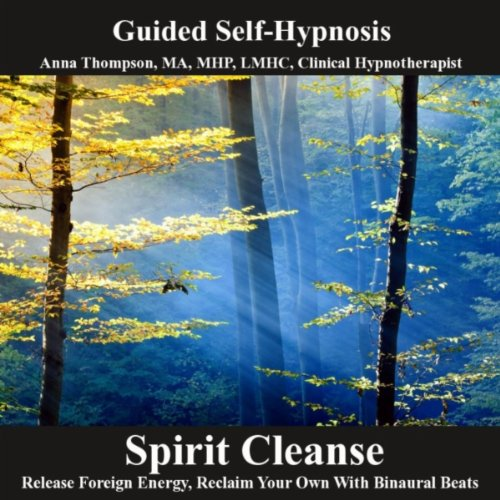 Cleanse Foreign Energy, Reclaim Your Own