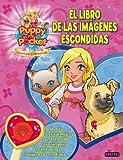 Puppy in my pocket. El libro de las imágenes escondidas: Usa tu varita mágica en forma de corazón para encontrar las