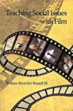 [Teaching Social Issues with Film] (By: III William B. Russell) [published:...