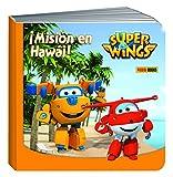 Super Wings. Misión En Hawái