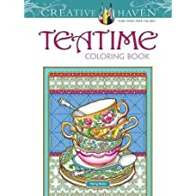 Creative Haven Teatime Coloring Book (Adult Coloring)