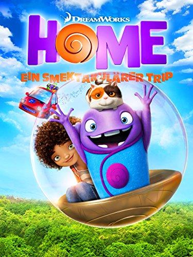 Home - Ein smektakulärer Trip Film
