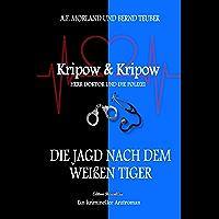 Die Jagd nach dem weißen Tiger: Kripow & Kripow - Herr Doktor und die Polizei