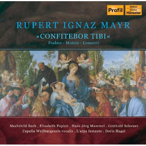 Mayr, R.I.: Confitebor Tibi / Psalms / Motets