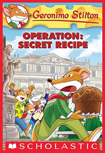 Operation: Secret Recipe (Geronimo Stilton #66) (English Edition ...