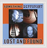 Songtexte von Lost and Found - Something Different