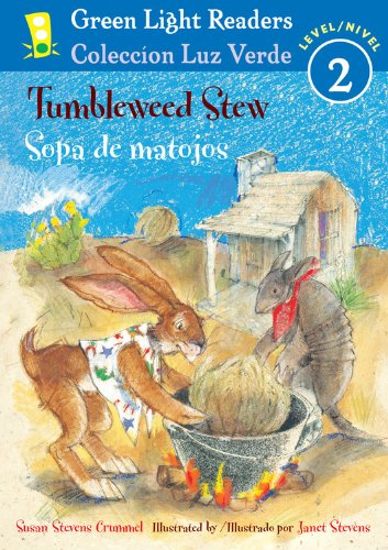 Tumbleweed Stew/Sopa de Matojos (Green Light Readers Bilingual) por Susan Stevens Crummel