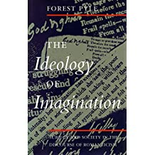 The Ideology of Imagination: Subject and Society in the Discourse of Romanticism