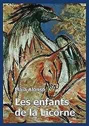 Les enfants de la licorne. roman