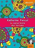 la valse lente des tortues livre audio 2 cd mp3 578 mo 345 mo by katherine pancol 2011 02 16