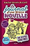 """Afficher """"Le journal d'une grosse nouille<br /> Une rentrée gratinée"""""""