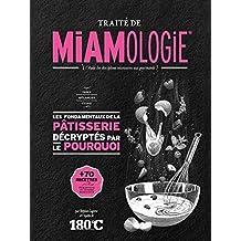 Traité de miamologie pâtisserie