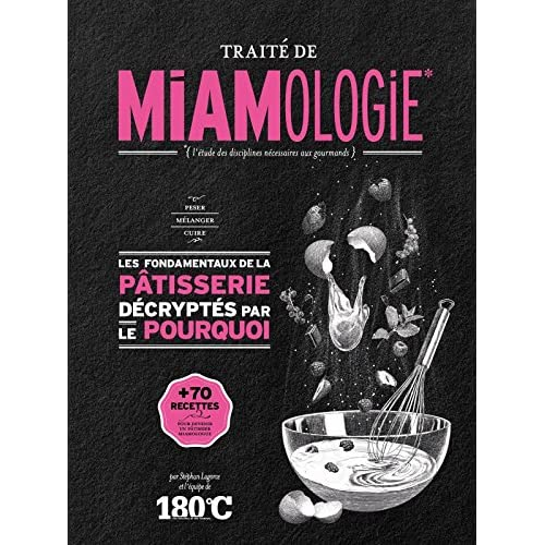 Traité de miamologie : La pâtisserie