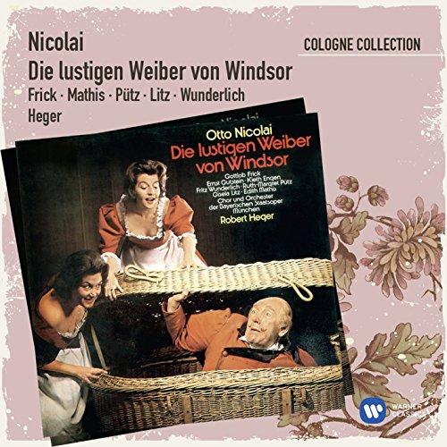 Die lustigen Weiber von Windsor · Oper in 3 Akten (1988 Remaster), Erster Akt: Nr. 3 - Rezitativ & Arie: Nun eilt herbei, Witz, heit're Laune (Frau Fluth)