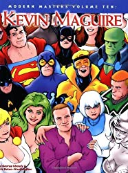 Modern Masters Volume 10: Kevin Maguire: Kevin Maguire v. 10 (Modern Masters (TwoMorrows Publishing)) by Kevin Maguire (2007-02-08)