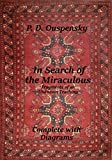 In Search of the Miraculous: Complete with Diagrams