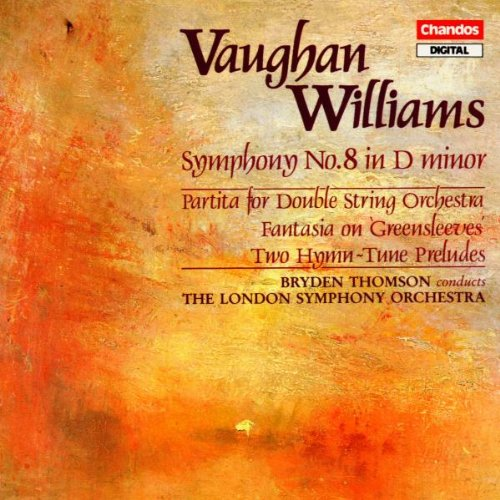 Ralph Vaughan Williams: Symphony No. 8 / 2 Hymn-Tune Preludes / Fantasia on Greensleeves / Partita for Double String Orchestra (Vaughan Williams London Symphony)