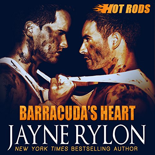 Barracuda's Heart: Hot Rods, Book 6