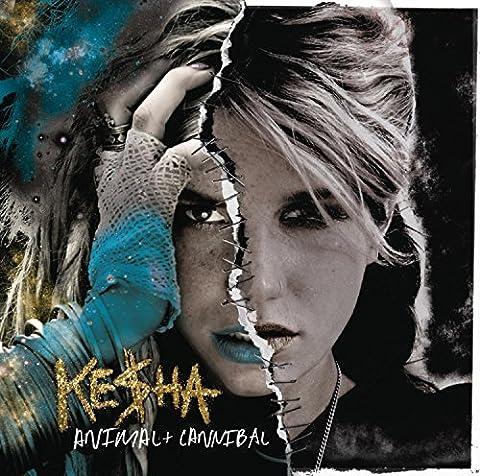 KE$HA-ANIMAL + CANNIBAL (DELUXE EDITION) by kesha