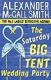 The Saturday Big Tent Wedding Party (No. 1 Ladies Detective Agency, Band 12)