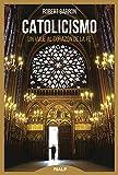 Catolicismo (Biblioteca de la fe explicada hoy)