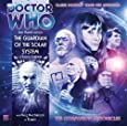 The Guardian of the Solar System (Doctor Who: The Companion Chronicles)