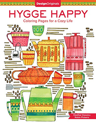 Hygge Happy Coloring Book: Coloring Pages for a Cozy Life -
