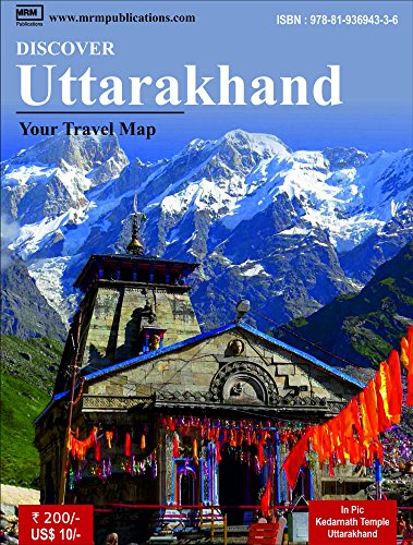 Discover Uttarakhand - A Travel Map