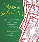 Magical Mathematics - Revealing the Secrets behind  Great Card Tricks of the World