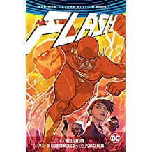 The Flash: The Rebirth Deluxe Edition Book 1 (The Flash Rebirth)