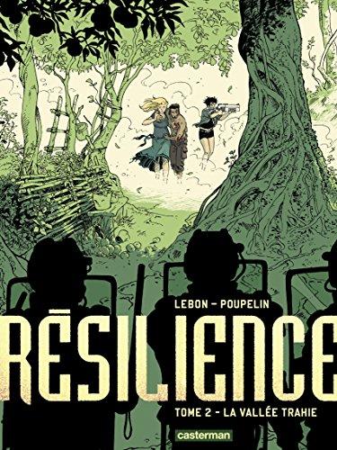 Résilience (Tome 2)  - La Vallée trahie par Augustin Lebon