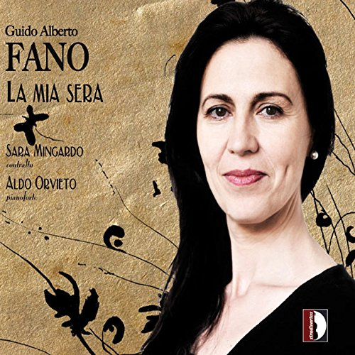 Fano : La mia sera et autres mélodies. Mingardo, Orvieto.