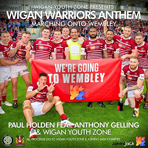 Wigan Warriors Anthem
