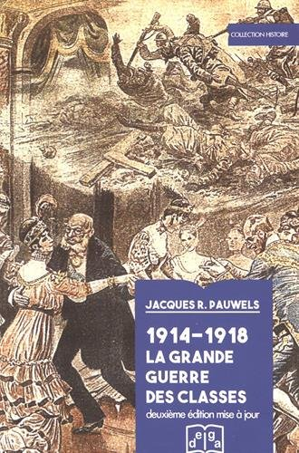 Descargar Libro 1914-1918 La Grande Guerre des classes de Jacques Pauwels