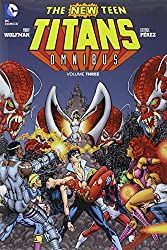 The New Teen Titans Omnibus Vol. 3 by Marv Wolfman (2013-06-04)